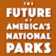 Future of National Parks