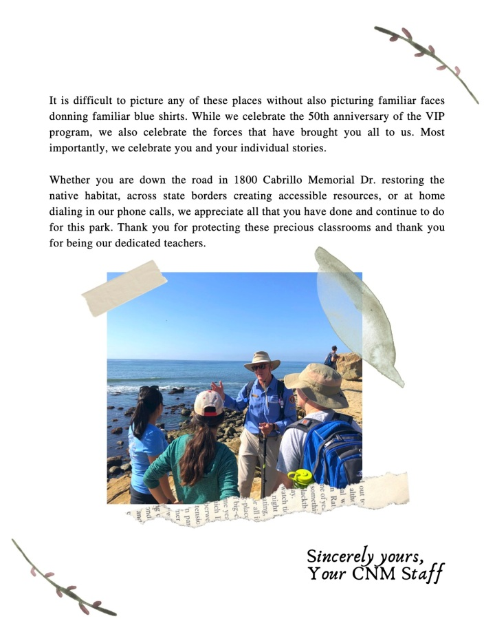 A letter addressed to Cabrillo National Monument volunteers for the 50th anniversary of the Volunteers In Parks (VIP) Program. Alongside the text, the letter includes decorations such as newspaper clippings, watercolor leaf elements, scrapbook tape, and a photo of a man in a blue VIP shirt leading at the tidepools.